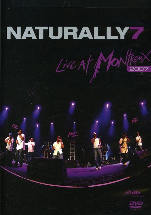 Naturally 7 - Live At Montreux 2007 (2009)  DVD9