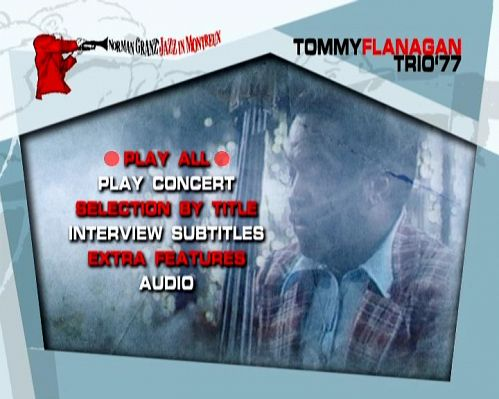 Norman Granz` Jazz In Montreux - Tommy Flanagan Trio `77 (2004) DVD5