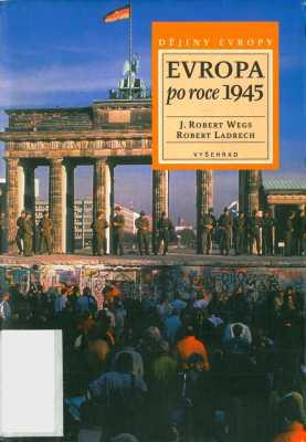 Wegs Robert, Ladrech Robert - Evropa po roce 1945