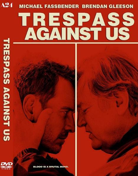 Re: Proti vlastní krvi / Trespass Against Us (2016)