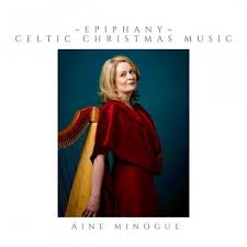 Aine Minogue – Epiphany Celtic Christmas Music (2019)