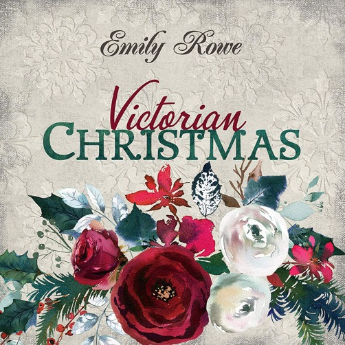 Emily Rowe – Victorian Christmas (2019)