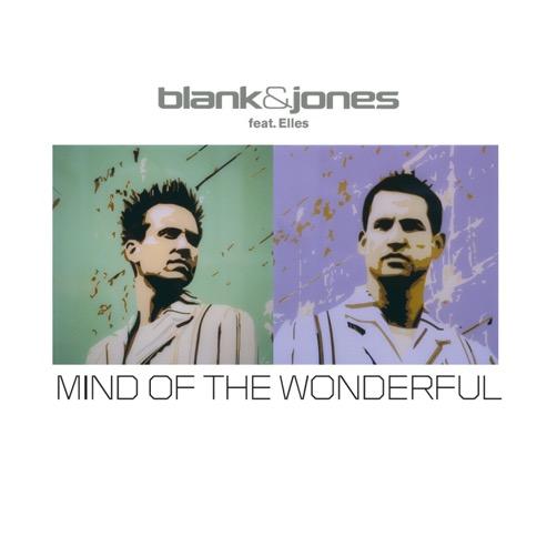 Blank & Jones - Mind Of The Wonderful (All Mixes) (2019)