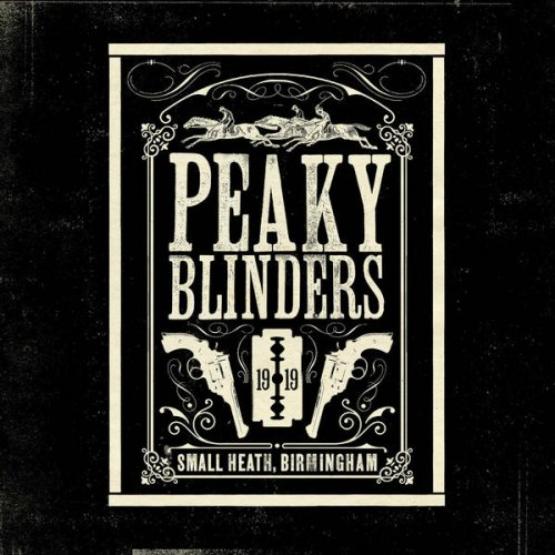 VA - Peaky Blinders (The Official Soundtrack) (2019)