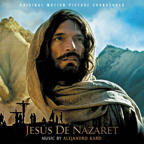 Alejandro Karo - Jesús de Nazaret (Original Motion Picture