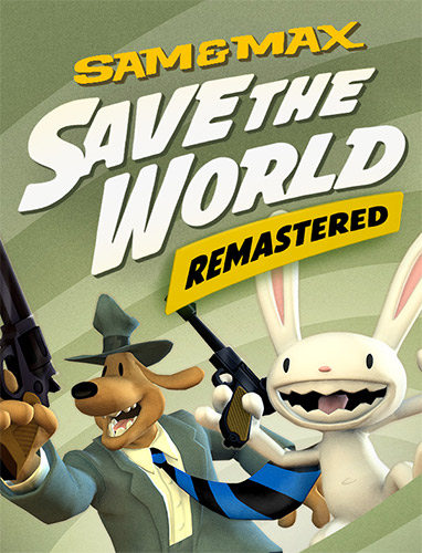 Re: Sam & Max: Save the World (2007)